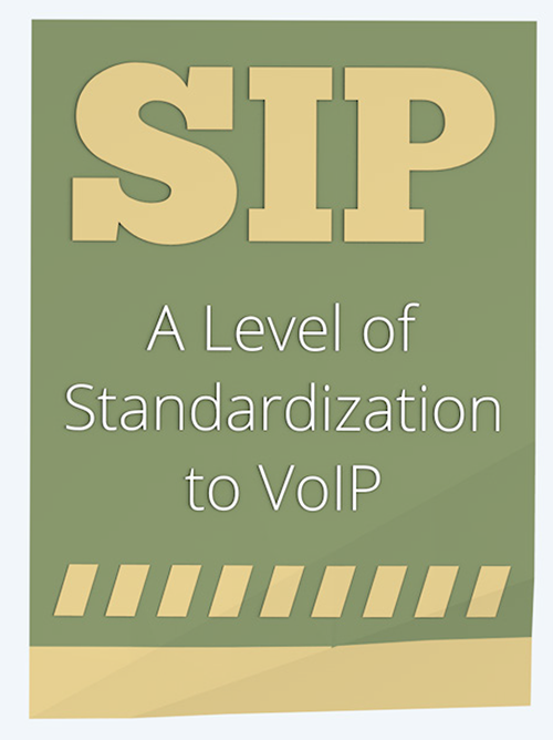 SIP - a level of standardization to VoIP